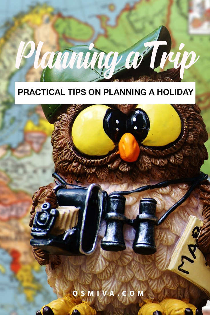 Practical Tips for Planning a Trip. Things you need to know when planning for a holiday. Includes practical reminders to make your vacation a fun and hassle-free trip! #planningattrip #travelguide #traveltips #planningaholiday #planholiday #osmiva