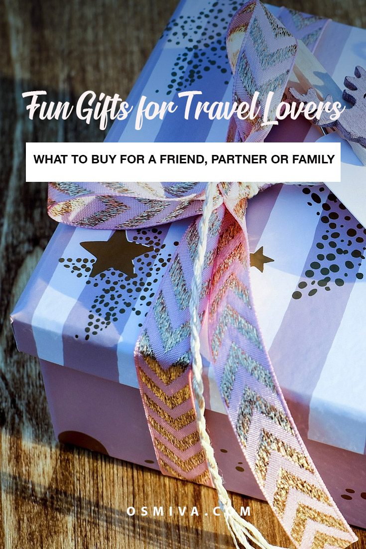 Fun Gifts for Travel Lovers. Gift guide for families who love to travel as well as home bodies who need a bit more push to make them travel and go on adventures! Some of our gifts are great for house warming and those who love some comfort when they do travel #travegifts #giftguide #funtravelgifts #giftideas #osmiva
