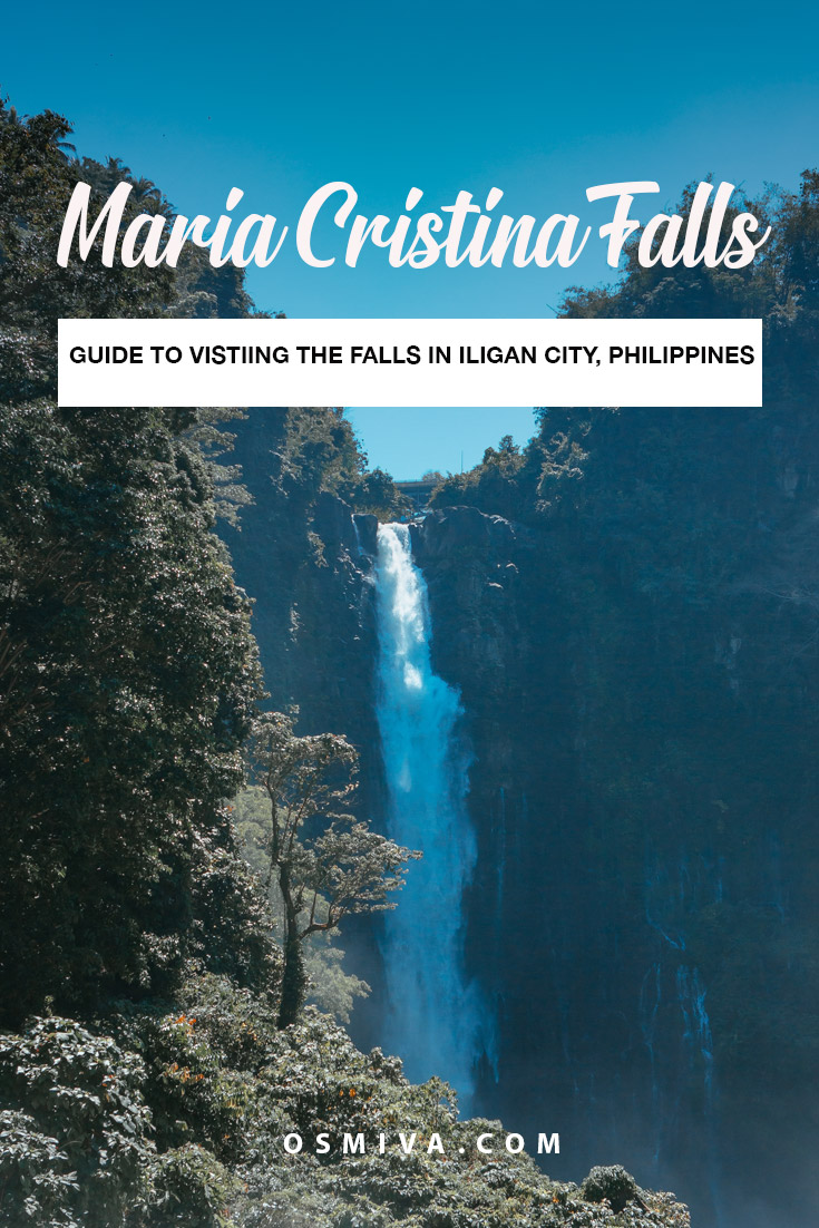All You Need to Know When Visiting The Maria Cristina Falls in Iligan, Philippines. Includes guide on how to get here, what to expect, park fees and things to do. #mariacristinafalls #iligancity #philippines #asia #touristdestination #powerplant #travelguide #mariacristinafallsphilippines #osmiva