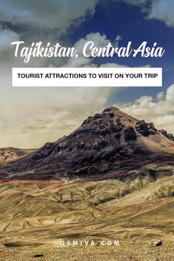 Tajikistan, Central Asia Tourist Attractions. List of places to visit in Tajikistan in Asia. Includes location and how to get around the country. #tajikistanattractions #centralasia #travelasia #osmiva #travelguide #asia