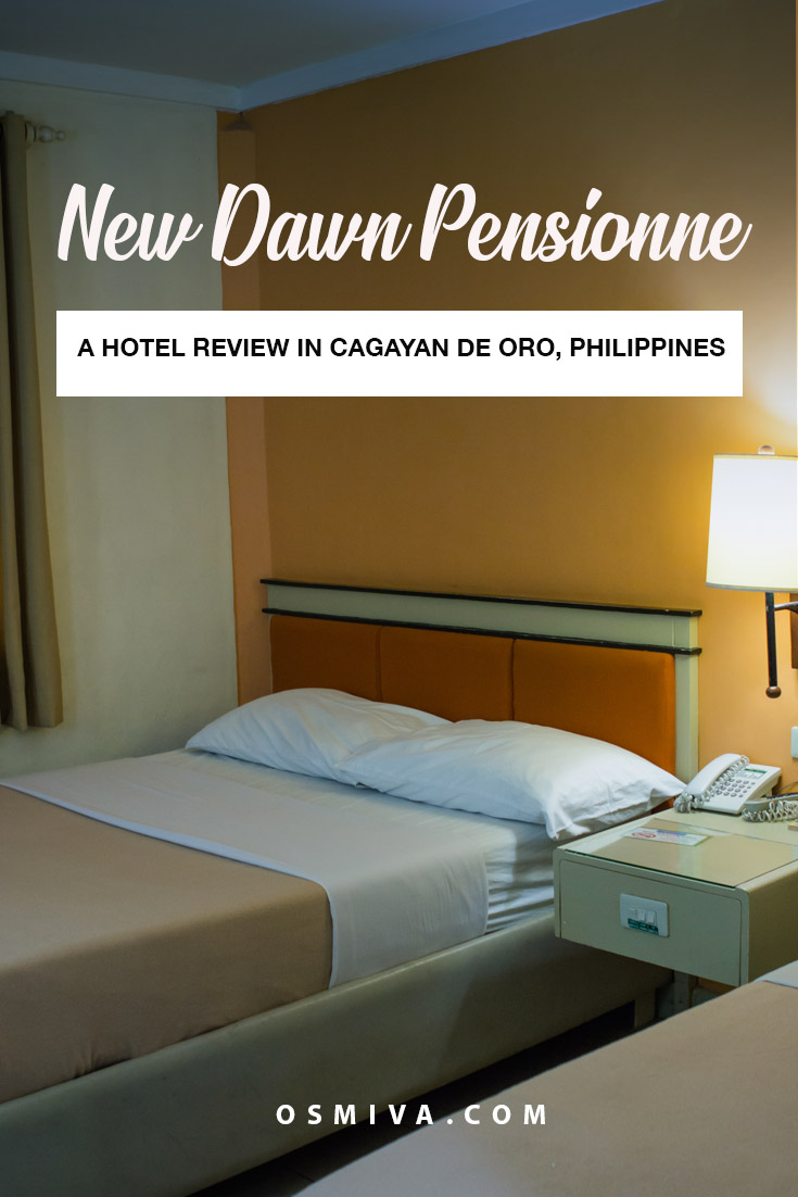 Review of Hotels in CDO: Our Stay at the New Dawn Pensionne. Hotel review for a hotel in CDO. Include prices, and what to expect. #budgethotel #ggalyxinnhotel #cdohotel #hotelincdo #travelaccommodation #philippines #osmiva