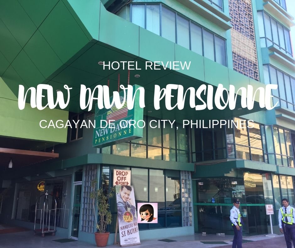 Review of Hotels in CDO: Our Stay at the New Dawn Pensionne