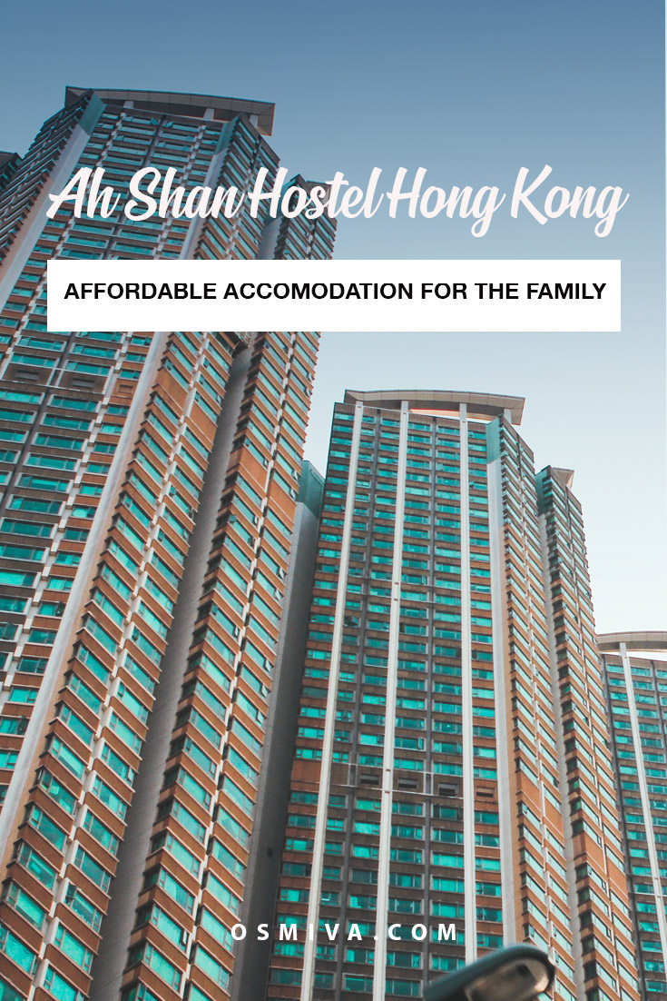 Ah Shan Hostel Review: A Budget Accommodation in Hong Kong for the Family. Affordable accommodation for families traveling together in Hong Kong who is looking for budget-friendly accommodation in a central location. #budgetaccommodation #hostel #hongkonghostel #ahshanhostel #asia #familytravel