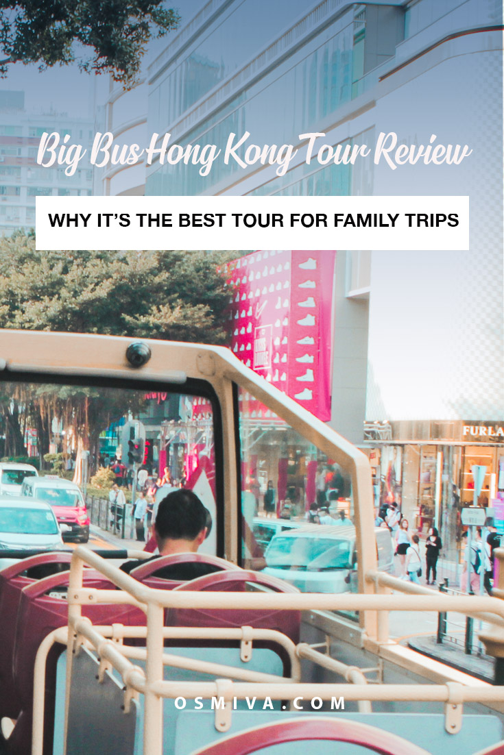 The Big Bus Hong Kong Tour Review - Why Its Best For Family Travel. Our review of our Hop On Hop Off Bust tour through Hong Kong with Big Bus Tour. Includes where to buy tickets, how to avail and what to expect. We area also sharing our family experience! #familytravel #bigbustours #bigbustourshongkong #hongkong #asia #familytrip #review #bigbustourreview