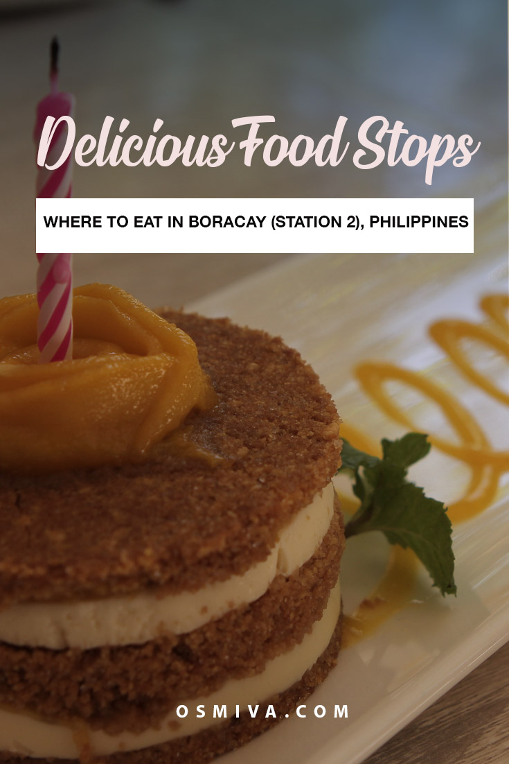 Where to eat in Boracay guide. List of cool restaurants and snack shops that you can also visit when in Boracay Station 2. Our review of the places we ate in Boracay. #travelguide #travelph #boracay #philippines #asia #wheretoeatinboracay #foodie #foodguide