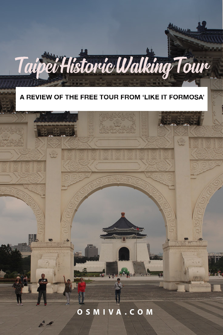 Review of the Historical Free Walking Tour in Taipei: Is It Worth It?. Free Walking Tour with Like It Formosa. #taipei #taiwan #asia #likeitformosa #historictour #freewalkingtour #review #taipeihistoricwalkingtour #travelguide