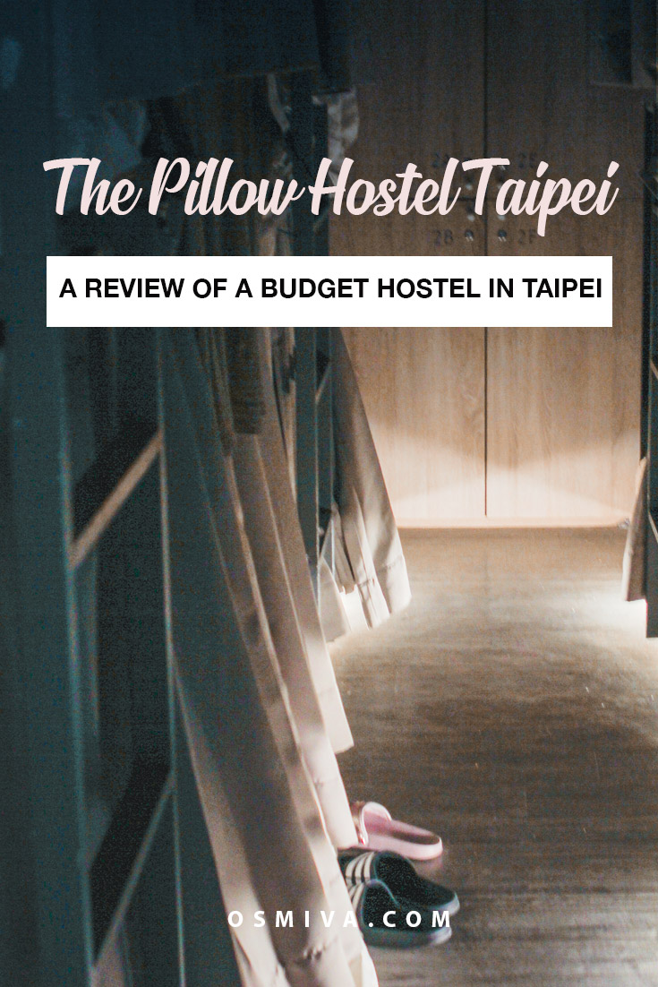 Our Stay at the Pillow Hostel in Taipei. Budget accommodation for backpackers. #budgetaccommodation #pillowhostel #backpackersaccommodation #taipeihostel #taipei #taiwan #budgethostel