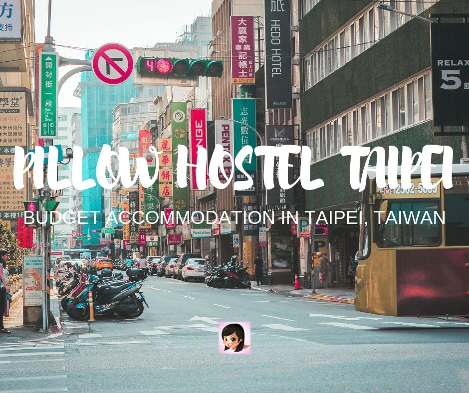 Taiwan Budget Accommodation: A Review of the Pillow Hostel in Taipei