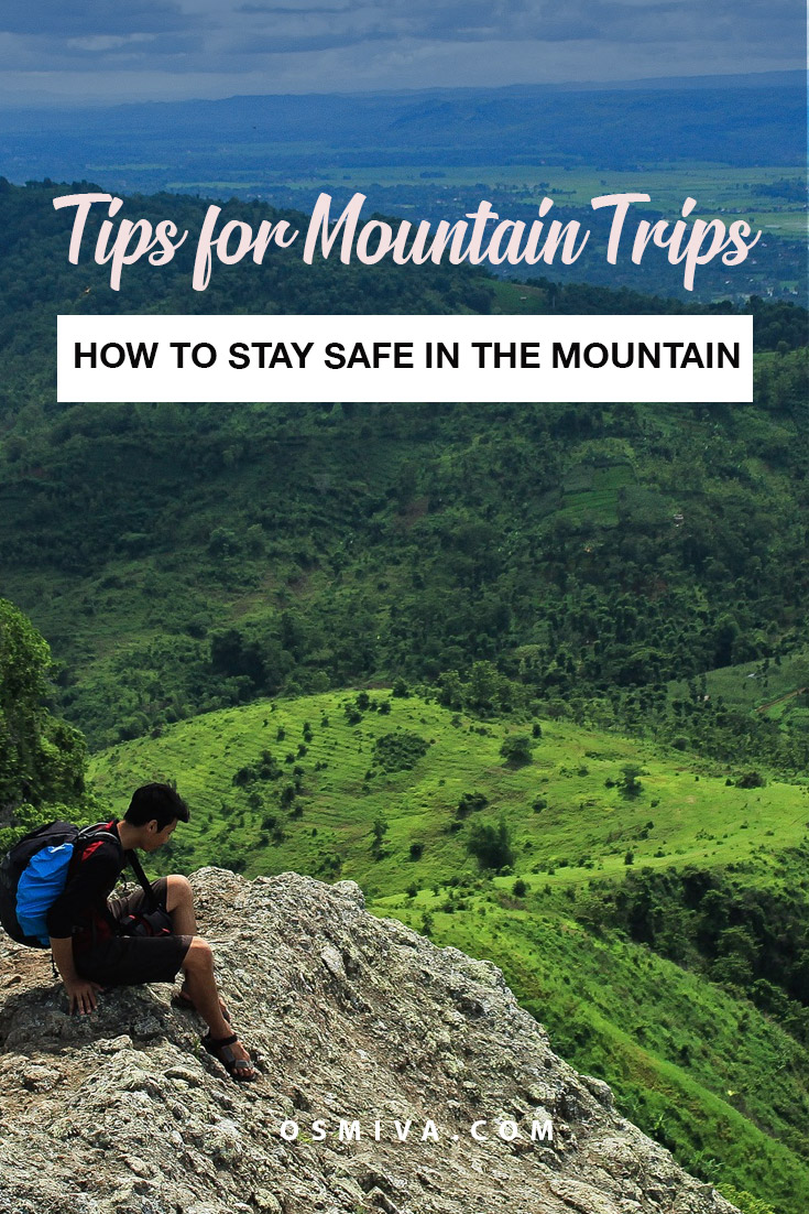 Tips for Safe Mountain Trips. Safety tips for climbing mountains. #outdoors #traveltips #mountaintrips #osmiva #safetrips #safemountaintips