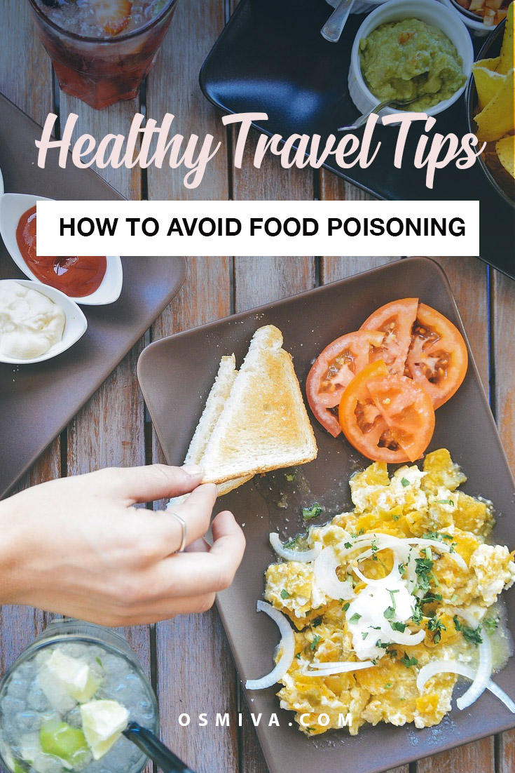 Travel Tips on Avoiding Sickness from Food. How to avoid food poisoning when you travel. Tips to staying healthy on the road #traveltips #foodsafetytips #healthytips #travelhealthtips #foodpoisoning #avoidingfoodpoisoning