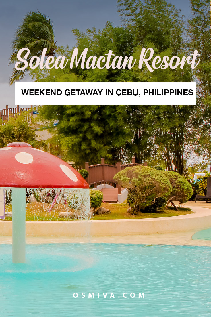 Solea Mactan Resort Cebu: An Exciting Weekend Getaway in Cebu. Resort Review of our weekend stays at the resort in Mactan, Cebu, Philippines. Include lists of amenities and what to expect during your stay. #mactancebu #philippines #resorts #mactanresorts #cebuphilippines #soleamactanresort #solearesort #resortreview