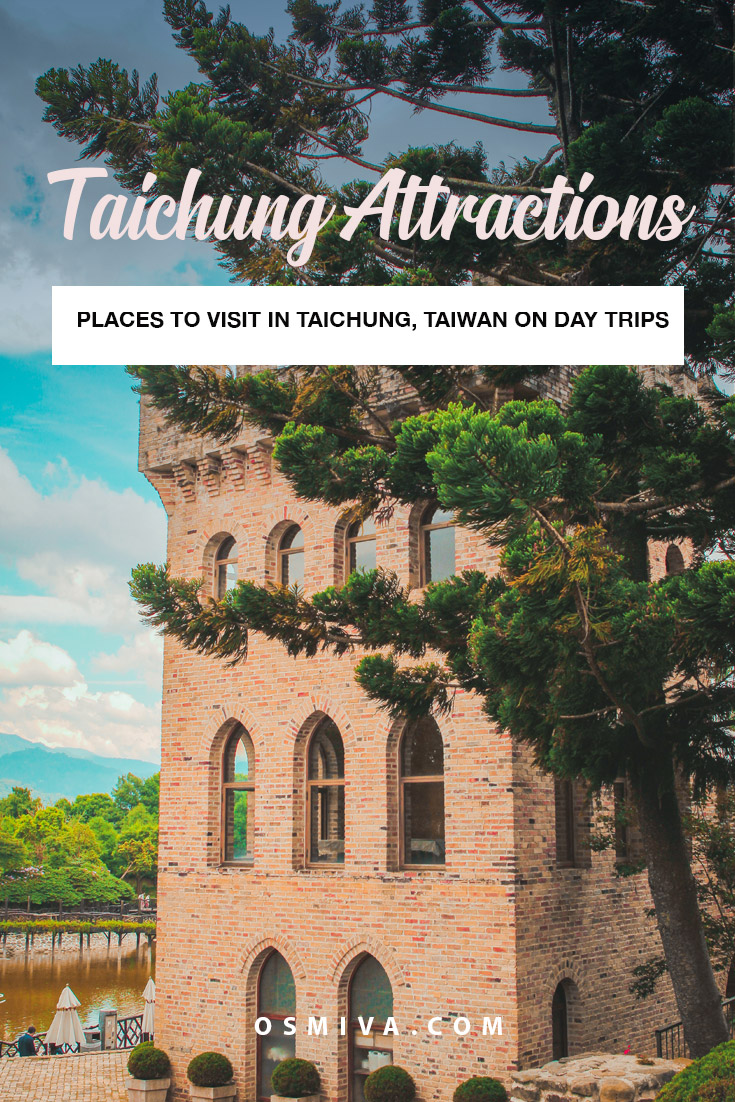Taichung Attractions To Visit on Day Trips