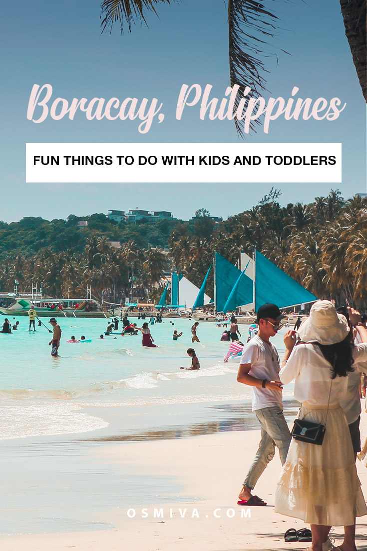 Things to do in Boracay: A List of Activities for Kids and Toddlers. Activities you can do with kids. Boracay family vacation #boracay #familytrip #thingstodoinboracay #funthingstodoinboracay #familyfriendlyactivitiesboracay #asia #philippines #momblog