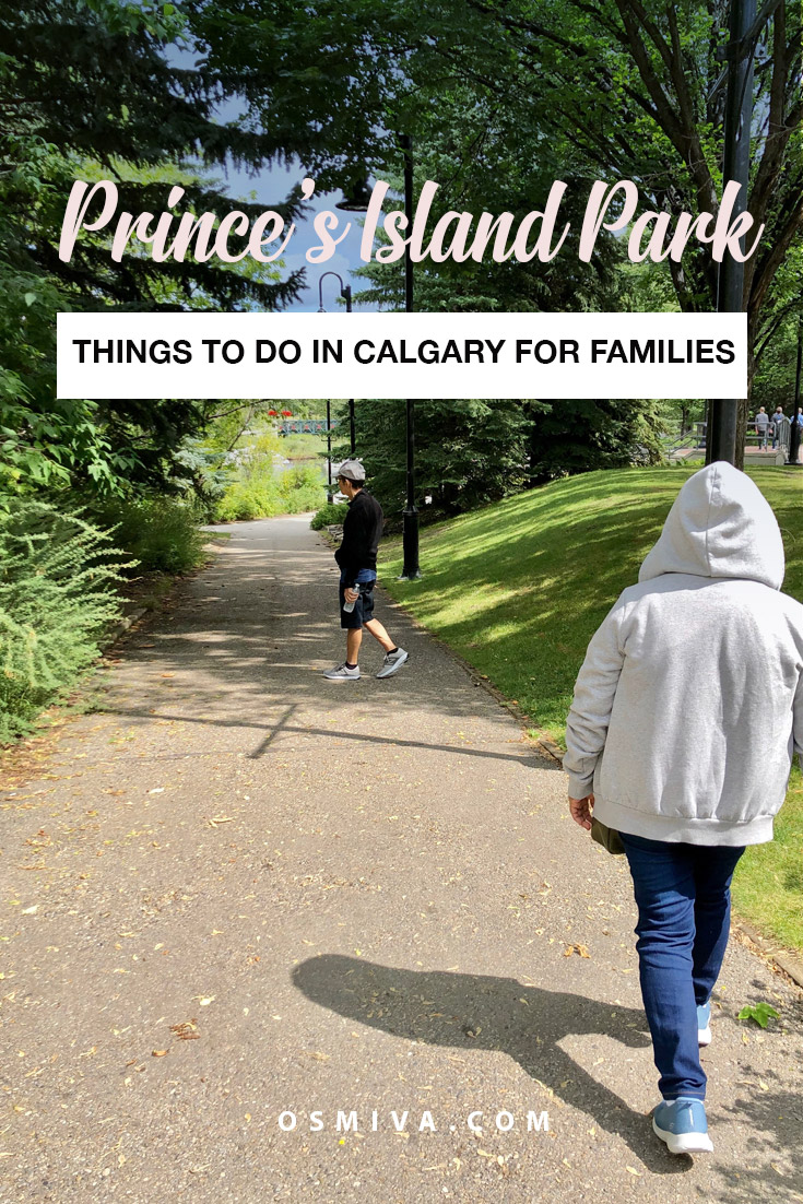 Things To Do In Prince's Island Park Calgary for the Family. List of activities that you can do with your parents and little kids. Family-Friendly Activities in Prince Island in Calgary. #princeisland #princeislandcalgary #calgary #familyactivities #familytravel