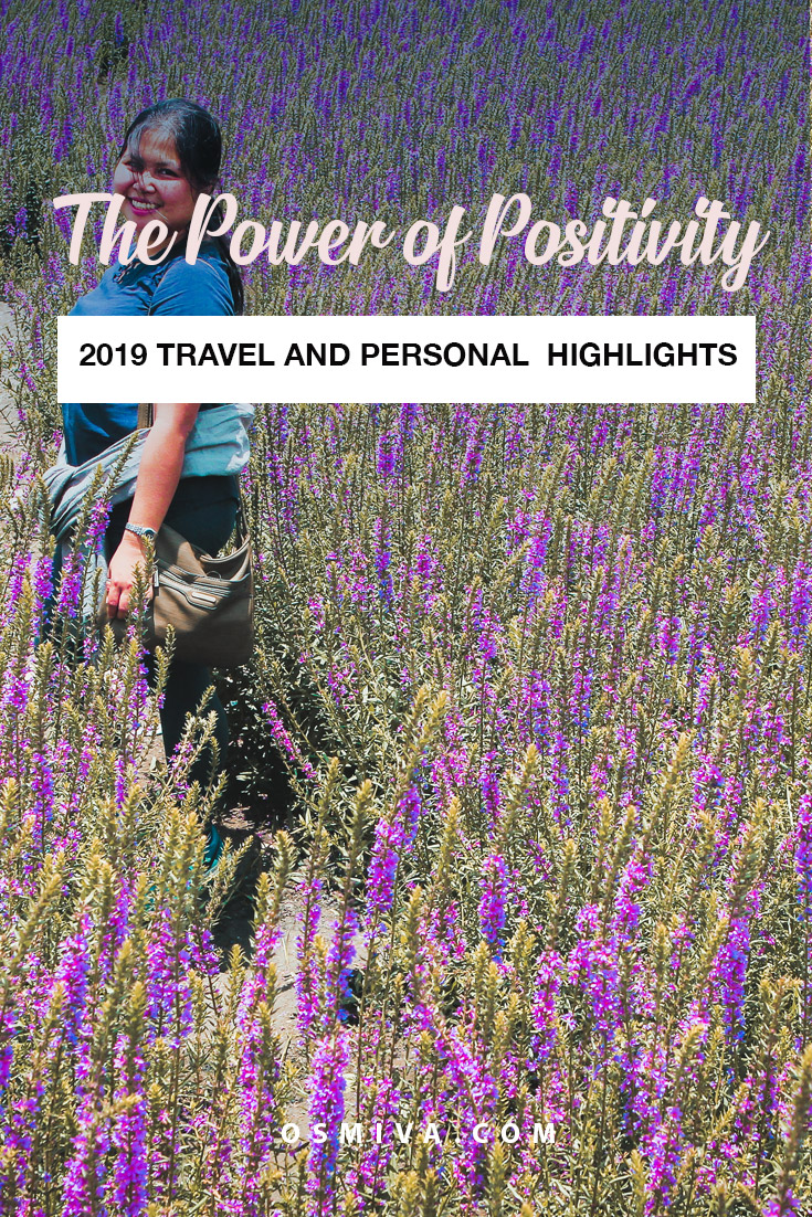 2019 Year-End Travel and Personal Highlights: The Power of Positivity. Year-End Travel Review. Personal highlights worth sharing #yearend2019 #travelhighlights #traveljournal