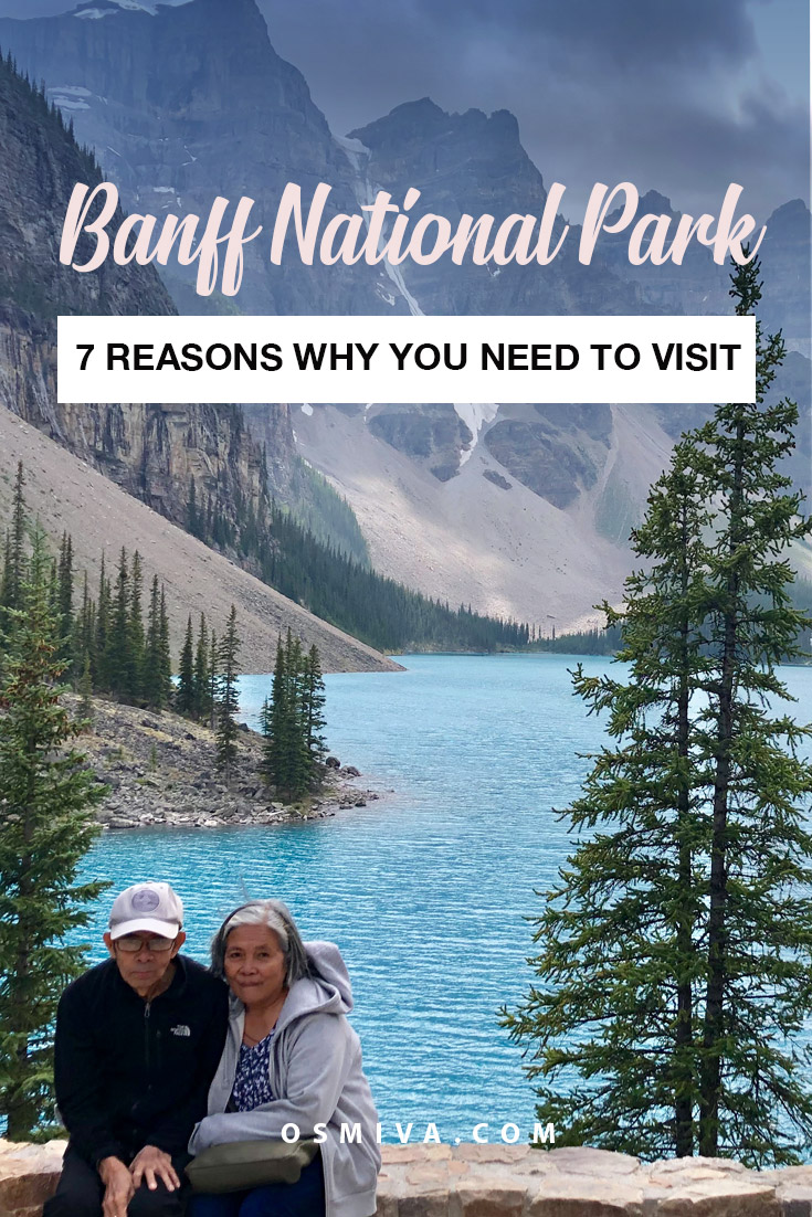 7 Reasons Why You Should Visit Banff National Park. Things to know before planning your Banff Itinerary. What to do when in Banff National Park #banffnationalpark #canada #reasonstovisitbanff #northamericatravel