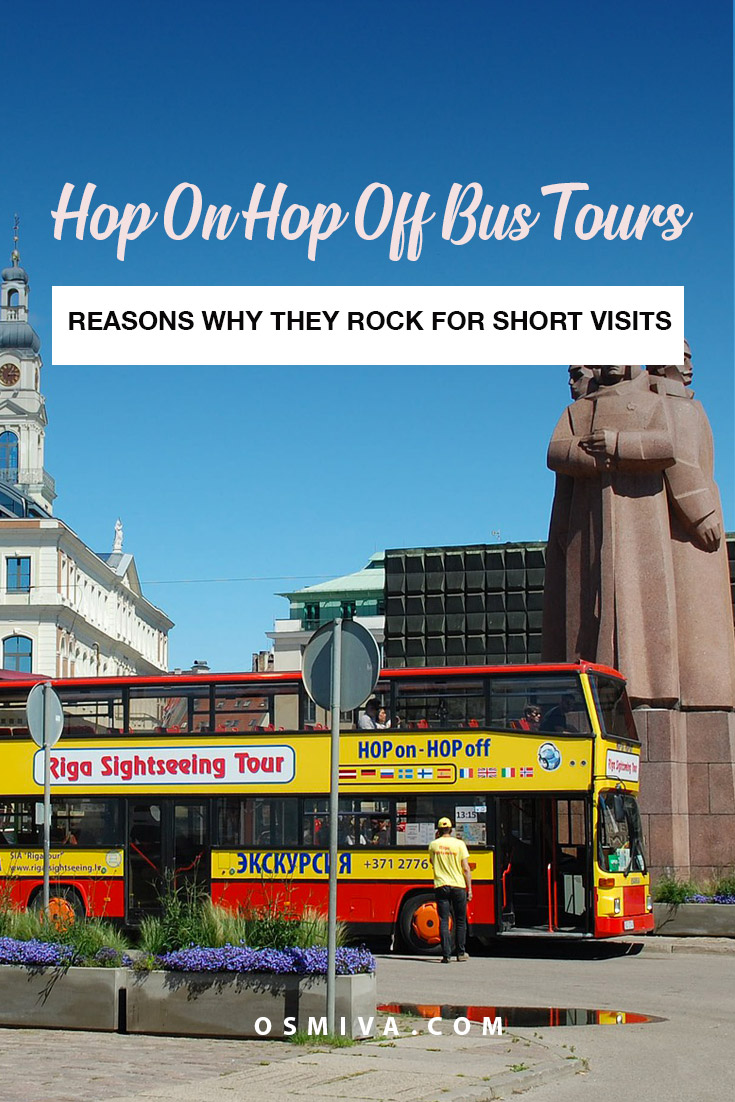 Reasons Why Hop On Hop Off Bus Tours Rock for Short Visits. Why it's fun for families and friends who are staying for a couple of days in a particular days. #hoponhopoffbus #bustours #bustourreview #osmiva