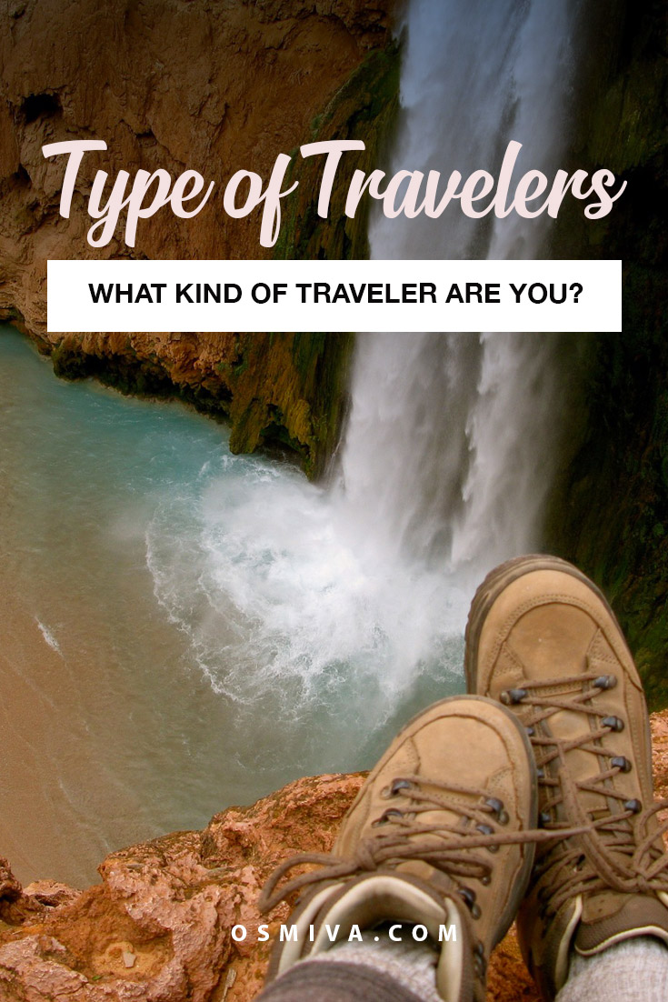 What Kind of Traveler Are You? #traveljournal #traveler #kindsoftraveler #typesoftravel #travelidentity #osmiva