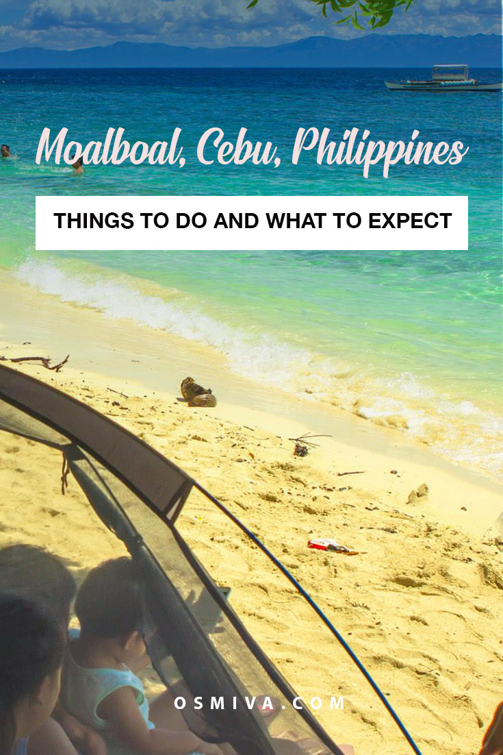 """Things To Do in Moalboal, Cebu, Philippines. List of what lovely and fun things that you can do with your friends and family when in Moalboal, Cebu plus how to get there #travelguide #moalboal #moalboalcebu #philippines #thingstodomoalboal #moalboalguide #osmiva"