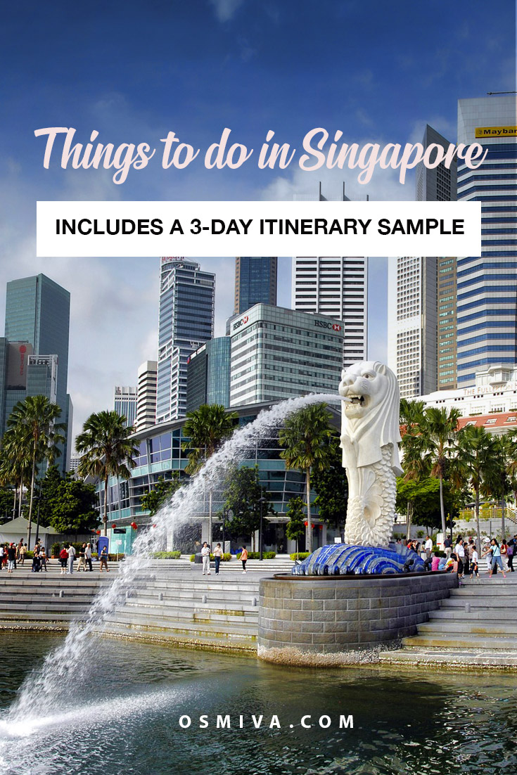 Things To Do in Singapore for First Timers in 3 Days. List of activities to enjoy when you visit Singapore for 3 days. Singapore itinerary for 3 days with your friends, family or partner. #travel #asia #singapore #thingstodoinsingapore #3daysinSingapore #marinabaysands #gardensbythebay