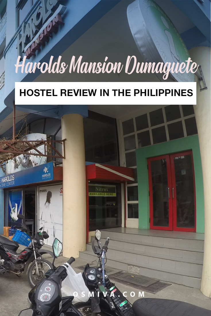 Dumaguete Hostel: A Review of the Harolds Mansion Dumaguete. Includes how to get there, how to book a room, what to expect and our over-all verdict #dumaguetehostels #affordableaccommodation #haroldsmansiondumaguete #hostelreview #osmiva