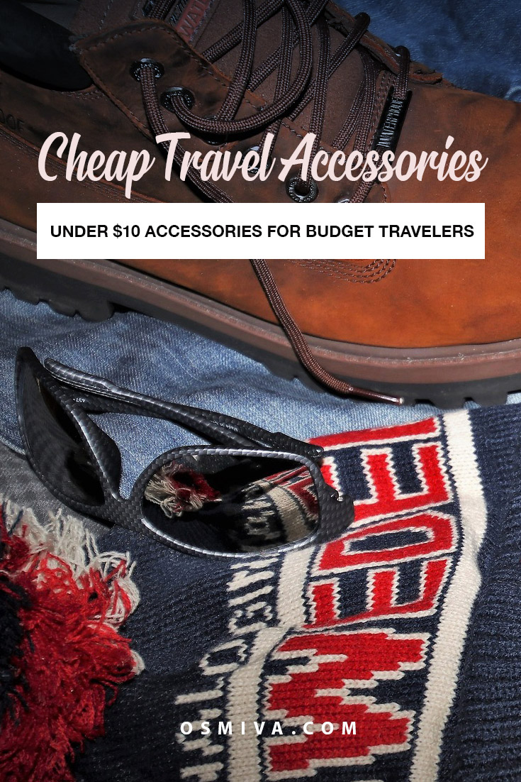 Cheap Travel Accessories You need to have under $10. List of handy accessories for your travels including bags, organizers, accessories and hygiene. #travelaccessories #cheapaccessories #affordableaccessories #travelproducts #tips #packing