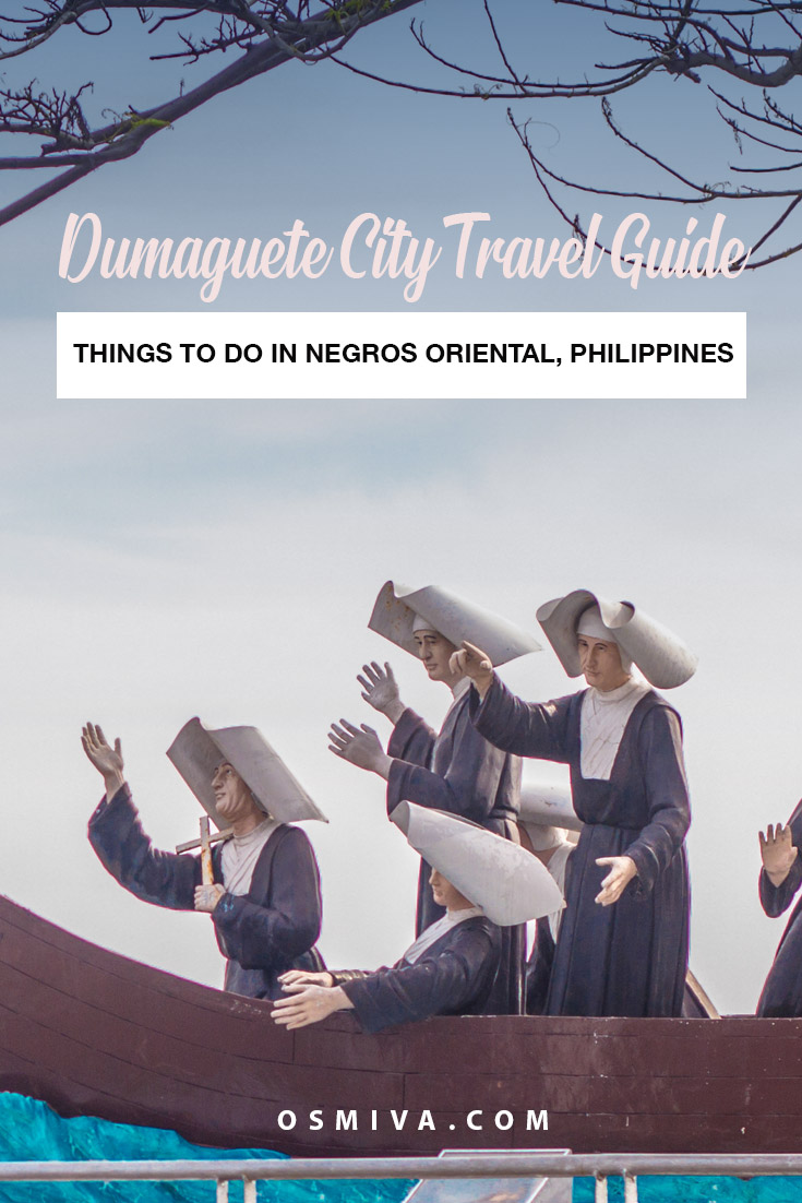 Dumaguete City, Philippines' Travel Guide: Things To Do, Day Trips and Where To Stay. We list down some of the fun and popular things to do in the city. We've included the tourist spots you should not miss as well as the day trips you can do from the city. Transportation guide and recommended Dumaguete Hotels are also included. #negrosoriental #philippines #dumaguetecity #travelph #choosephilippines #travelguide #hotelrecommendations #osmiva