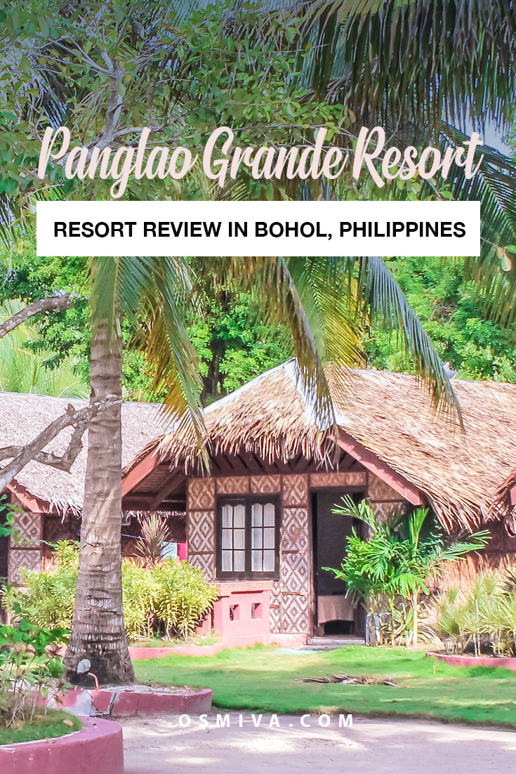 Resort Review: Staycation at the Panglao Grande Resort in Panglao, Bohol. Our stay at the Panglao Grande Resort in Bolod Beach including what to expect, how to get there, resort amenities, how to book a room and the resort's check in and check out process. #travel #familytravel #resortreview #panglaobohol #philippines #osmiva