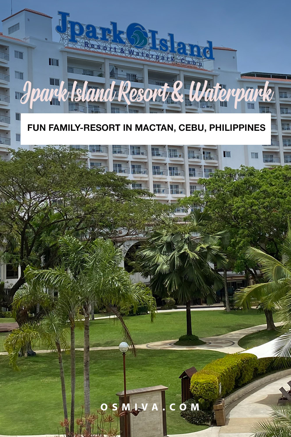 Fun long-weekend vacation at the Jpark Island Resort and Waterpark (Cebu, Philippines) with the kids