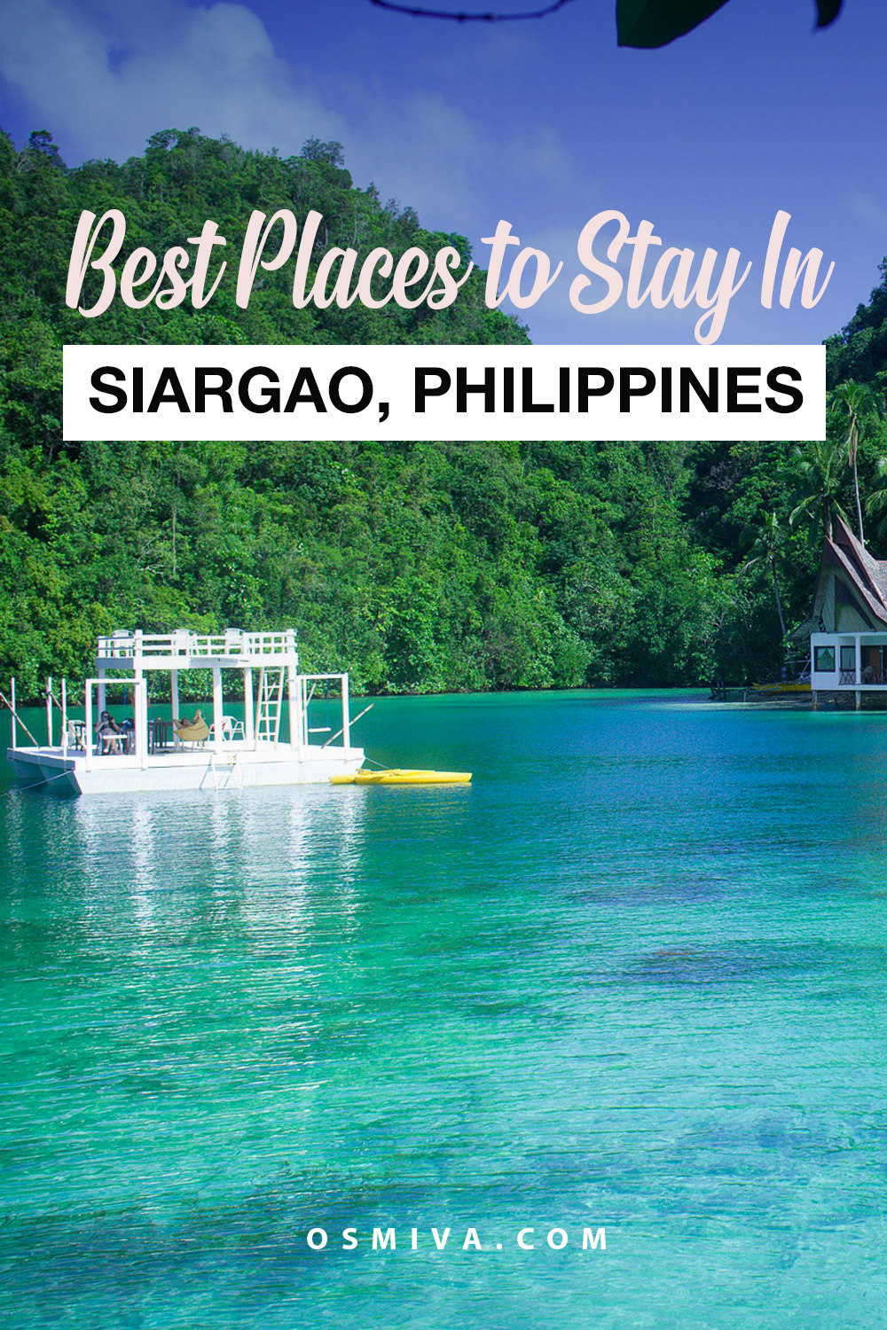 Best Siargao Resorts and Hostels For An Extraordinary Vacation